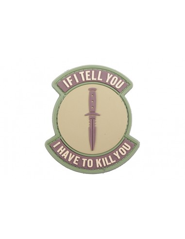 PATCH IF I TELL YOU, I HAVE TO KILL YOU